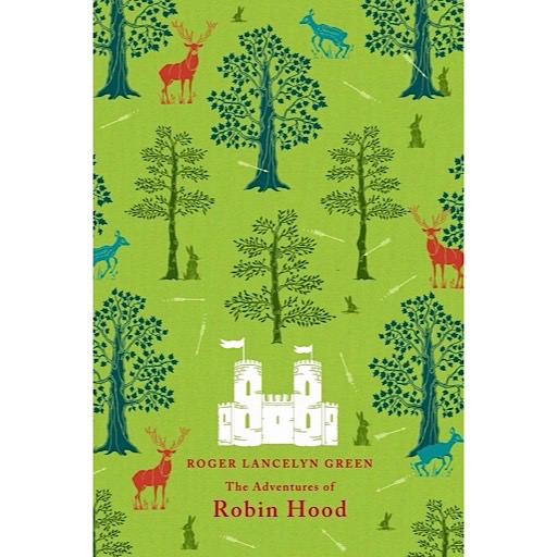 Puffin Classics The Adventures of Robin Hood