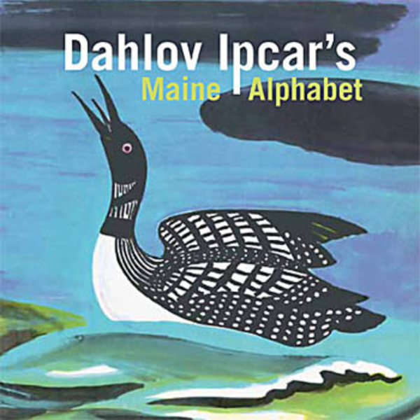 Islandport Press Dahlov Ipcar's Maine Alphabet - Board Book