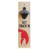 Bottle Opener - Get Crackin