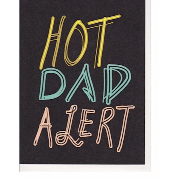 Hoopla Love Hoopla Love Hot Dad Alert Card