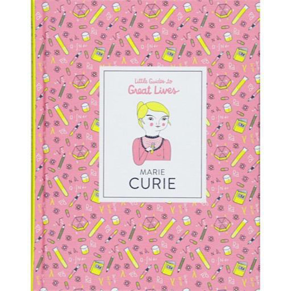 Chronicle Little Guides to Great Lives - Marie Curie