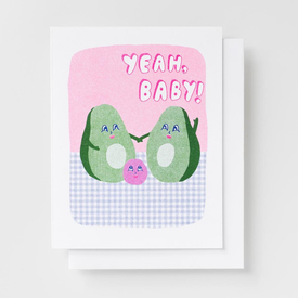 Yellow Owl Workshop Yellow Owl Workshop Card - Yeah, Baby! Avocado