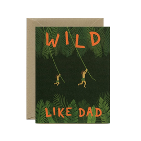 Yeppie Paper Yeppie Paper Wild Like Dad Card