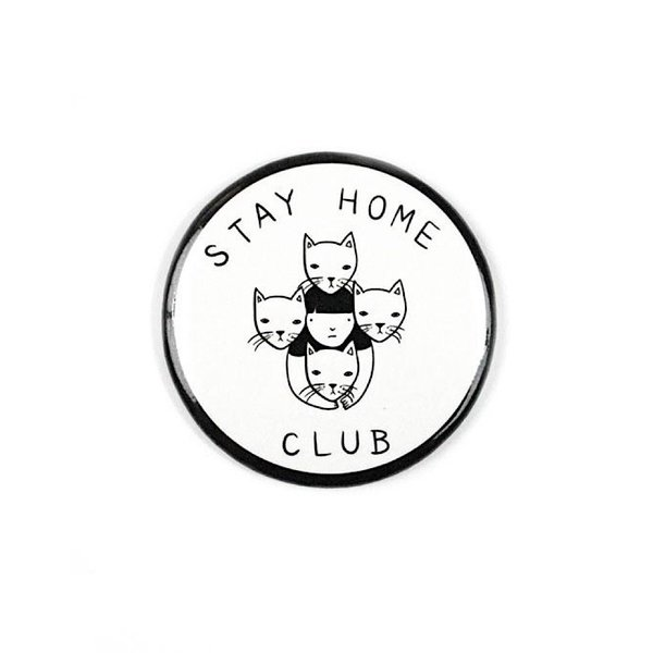 Stay Home Club Stay Home Club Magnet - Stay Home