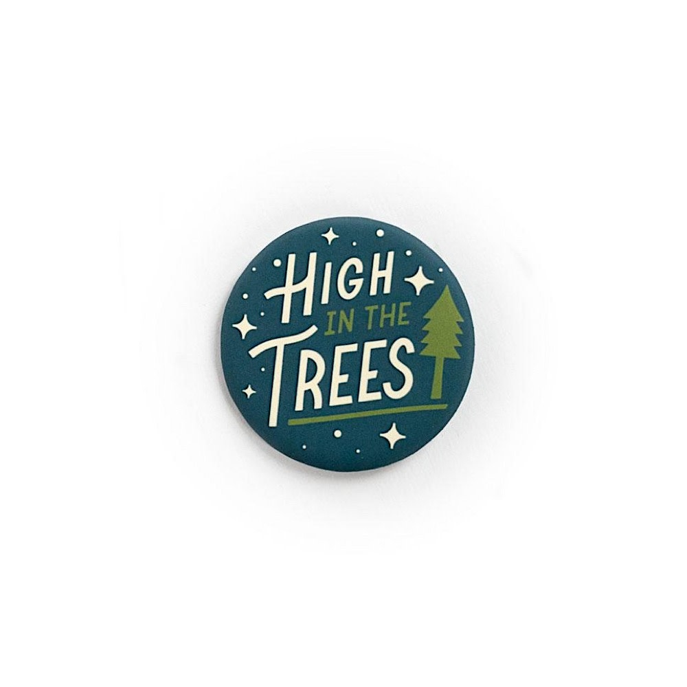 Ello There - Button - High in the Trees