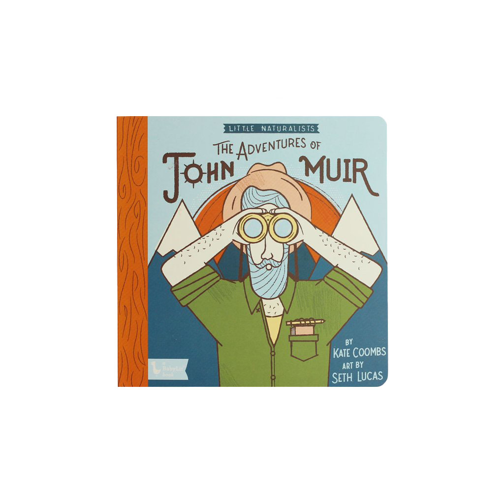 Gibbs Smith Little Naturalists: The Adventures of John Muir Board Book