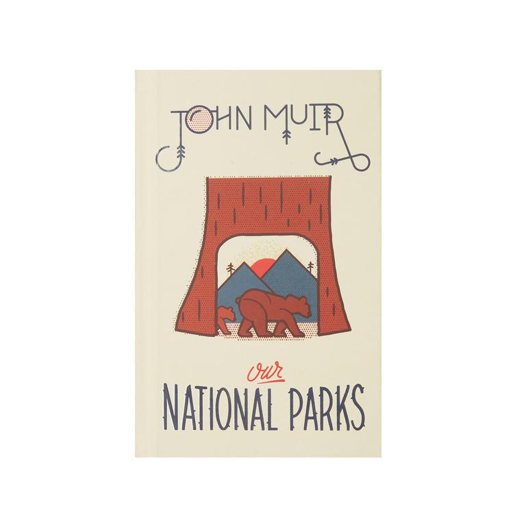 Gibbs Smith Our National Parks - John Muir