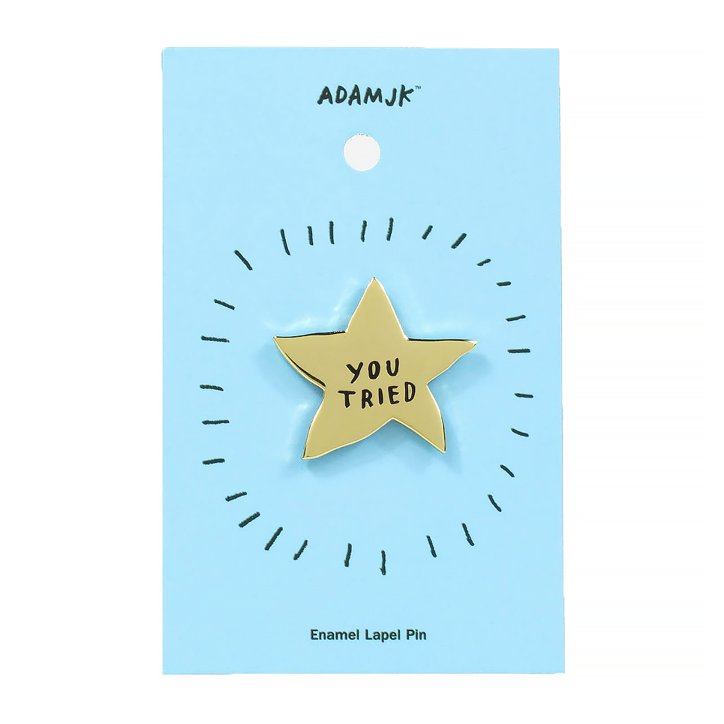 Adam J. Kurtz You Tried Gold Star - Enamel Pin