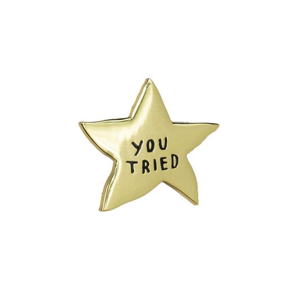 Buy Olympia Adam J. Kurtz You Tried Gold Star - Enamel Pin