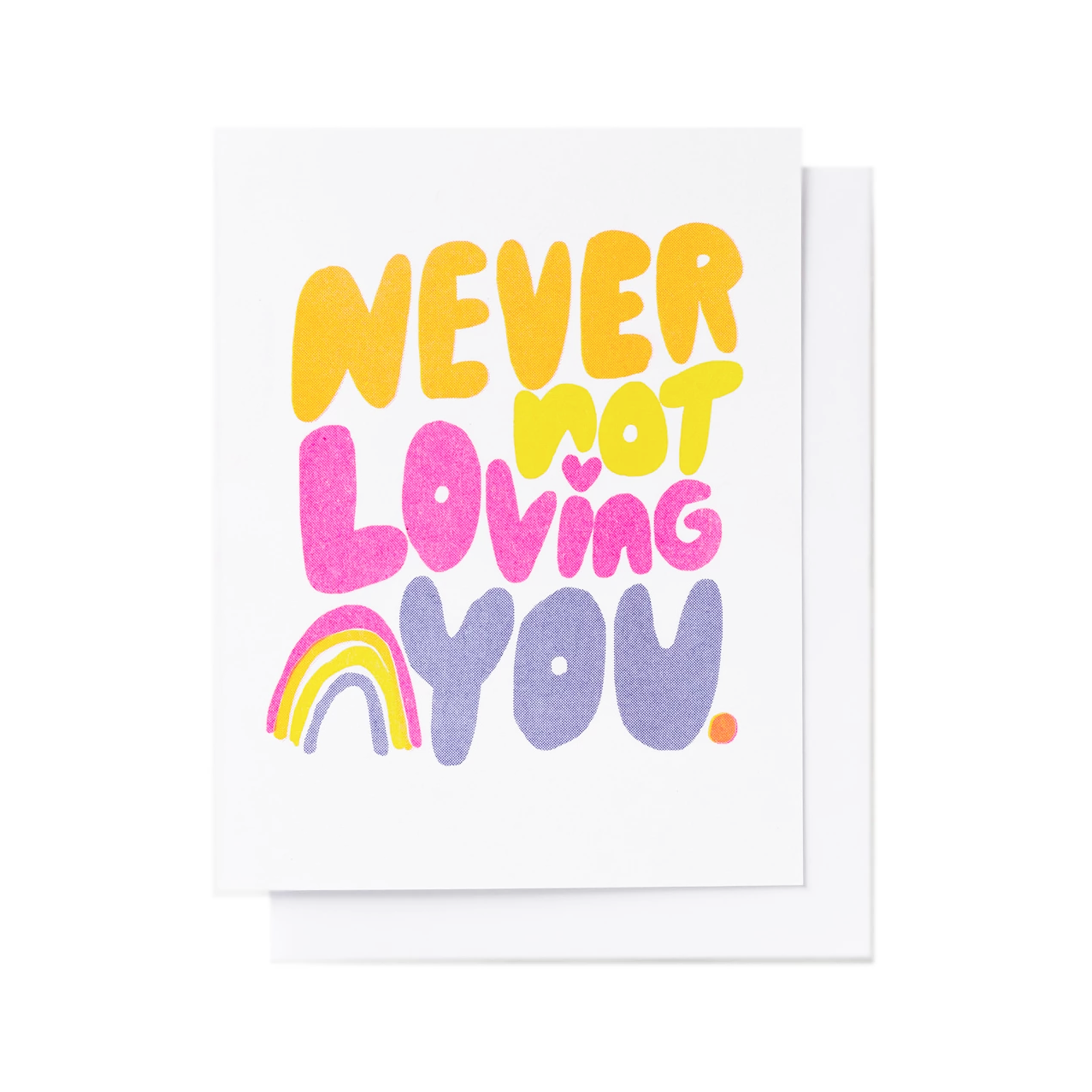 Yellow Owl Workshop Card - Never Not Loving You