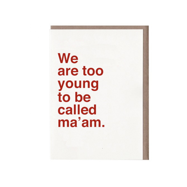 Sad Shop Sad Shop - We Are Too Young To Be Called Ma'am Card