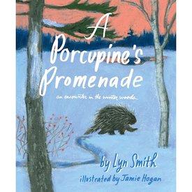 Lyn Smith A Porcupine's Promenade