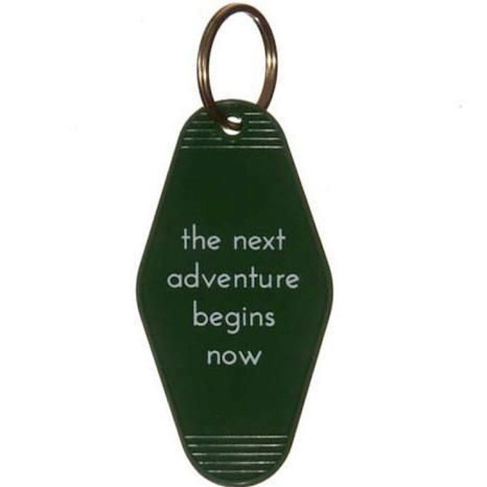 He Said, She Said He Said, She Said Key Tag - The Next Great Adventure Begins Now