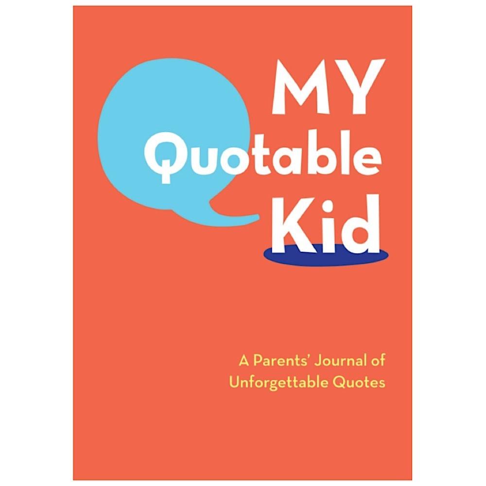 Chronicle My Quotable Kid