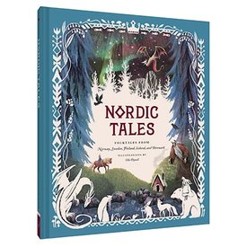Chronicle Nordic Tales: Folktales from Norway, Sweden, Finland, Iceland, and Denmark