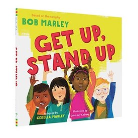 Chronicle Get Up, Stand Up Hardcover Book - Based on the Song by Bob Marley