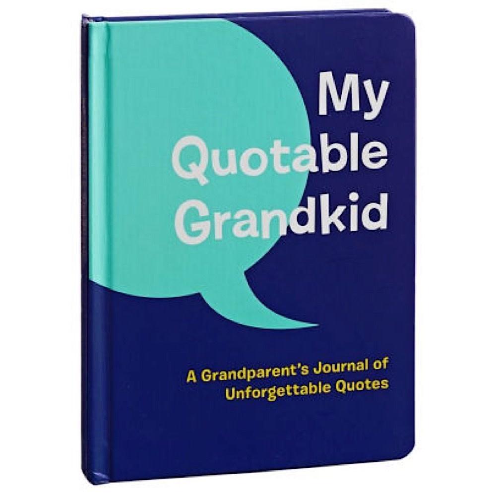 Chronicle My Quotable Grandkid