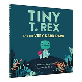 Chronicle Tiny T. Rex and the Very Dark Dark