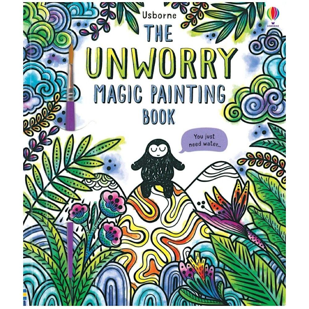 Usborne The Unworry Magic Painting Book