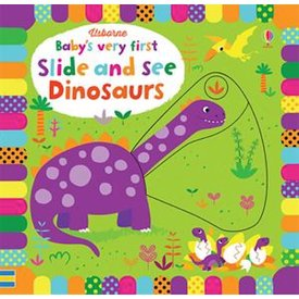 Usborne Baby's Very First Slide and See Board Book Dinosaurs