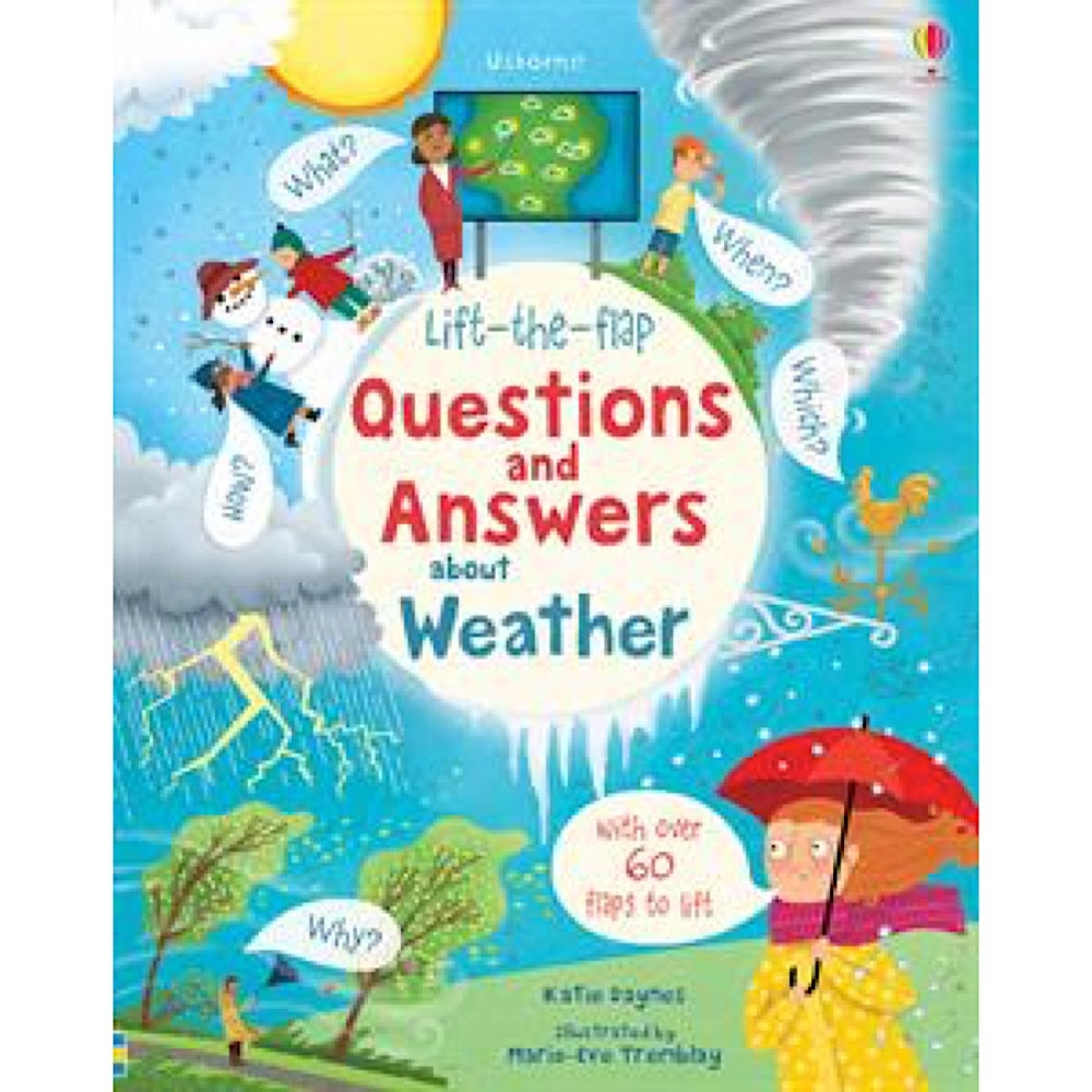 Usborne Lift The Flap Questions and Answers About Weather