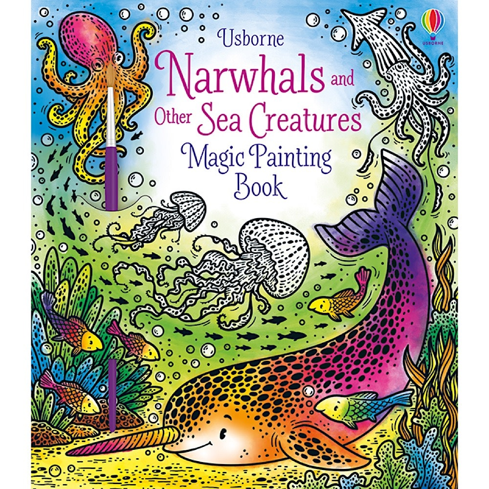 Usborne Magic Painting Narwhals and Sea Creatures
