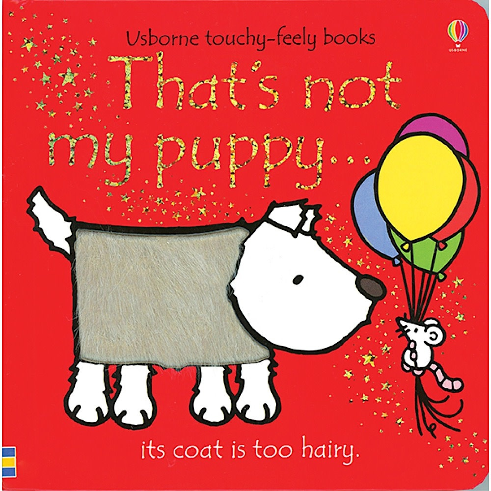 Usborne That's Not My Puppy: Its Coat Is Too Hairy Touchy-Feely Books - Board Book