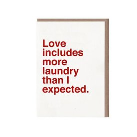 Sad Shop Sad Shop - Love Includes More Laundry Than Expected Card