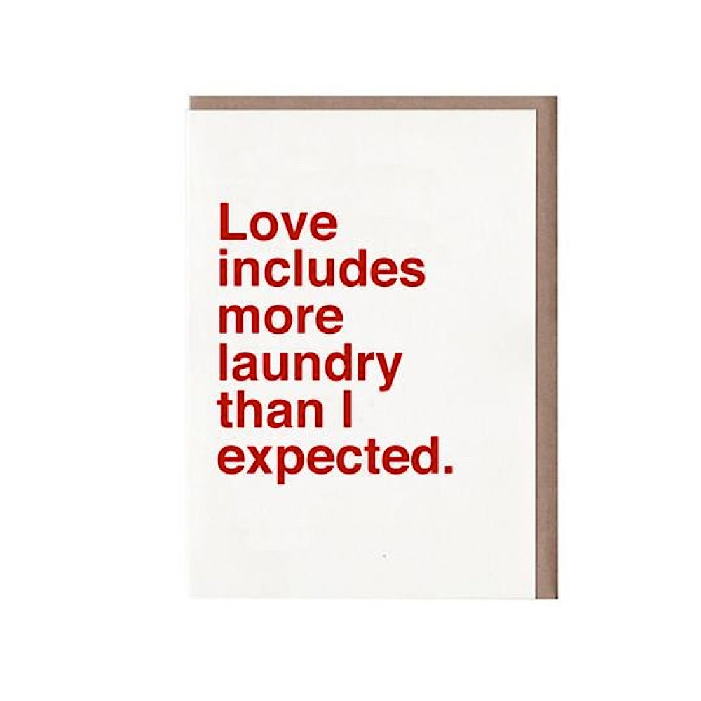 Sad Shop - Love Includes More Laundry Than Expected Card