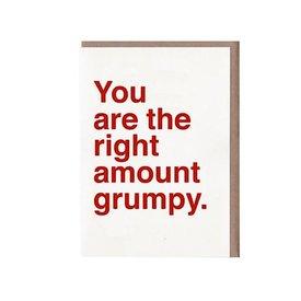 Sad Shop Sad Shop - You Are The Right Amount Grumpy Card
