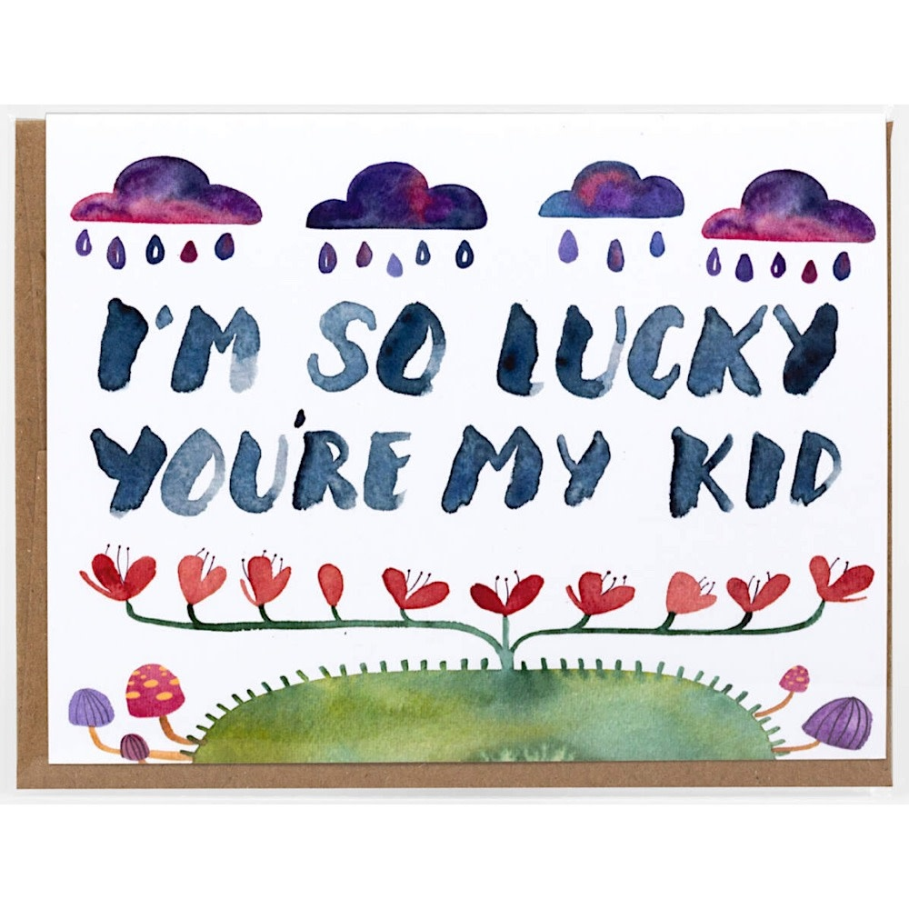Little Truths I'm So Lucky You're My Kid Card