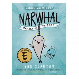 Tundra Books Narwhal: Unicorn of the Sea (A Narwhal and Jelly Book #1)