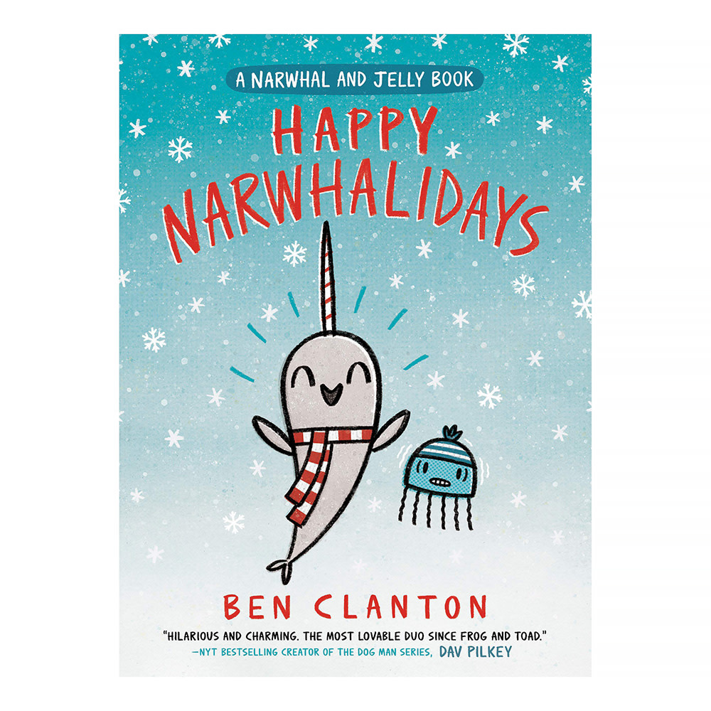 Random House Happy Narwhalidays (A Narwhal and Jelly Book #5)