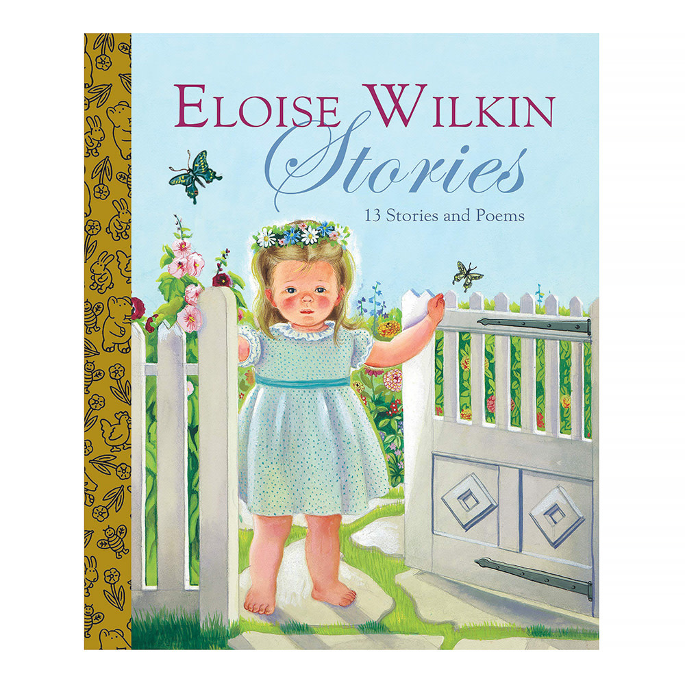 Random House Little Golden Book Treasury - Eloise Wilkin Stories - 13 Stories and Poems