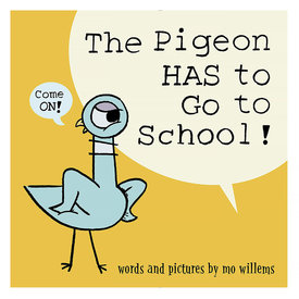 Little Brown & Co The Pigeon HAS To Go To School!