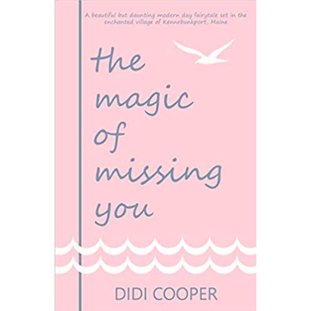 Maine Authors Publishing The Magic of Missing You