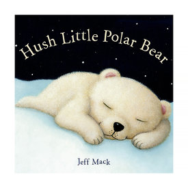 Macmillan Hush Little Polar Bear