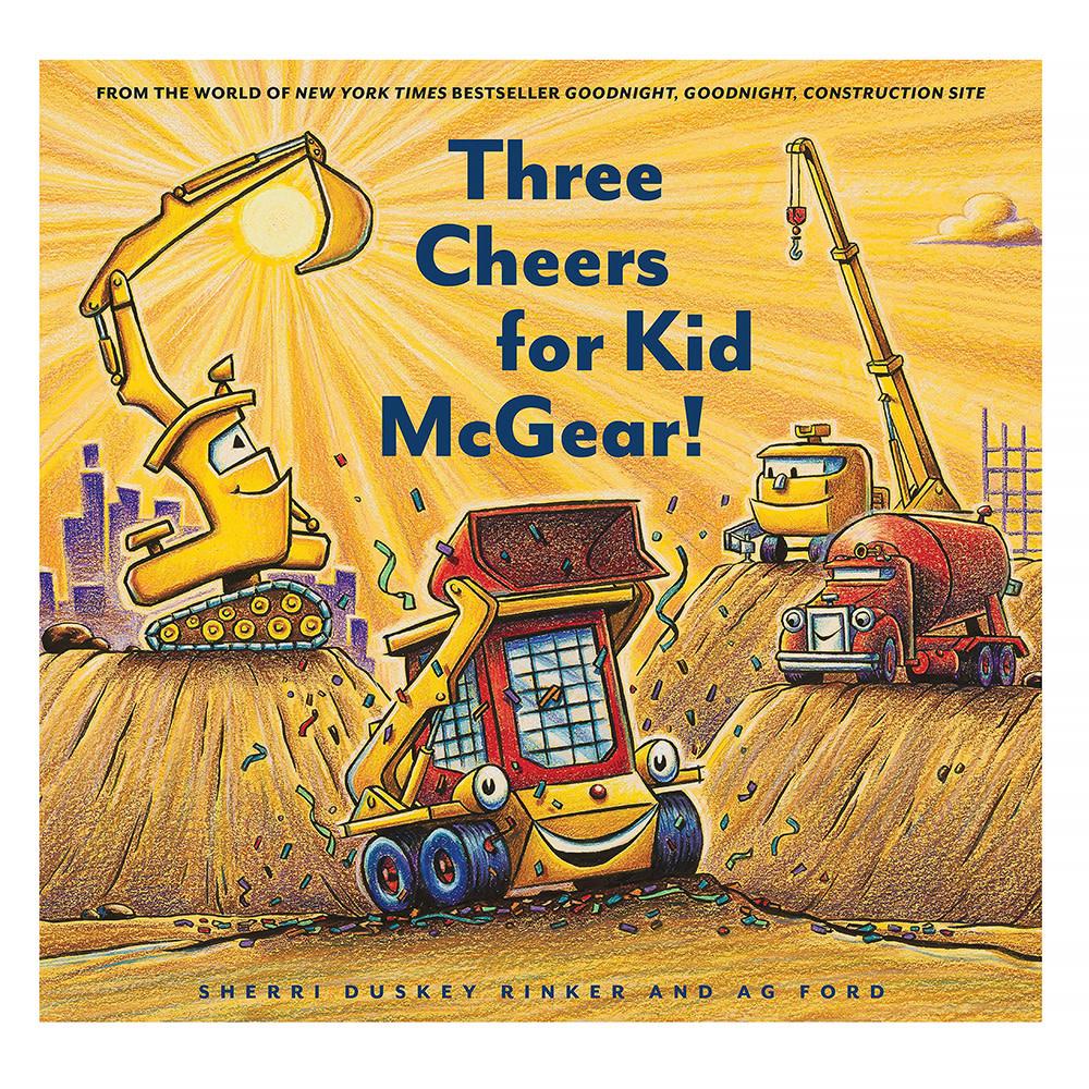 Chronicle Three Cheers for Kid McGear!
