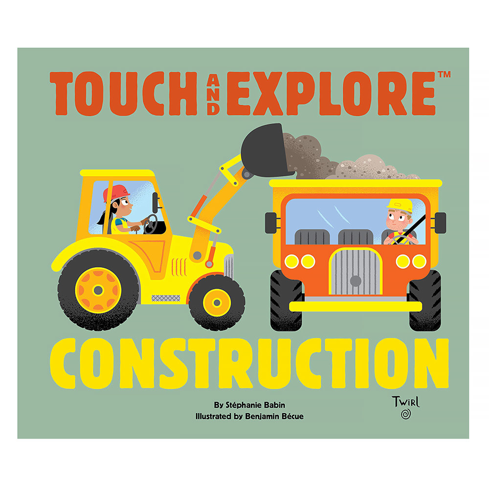 Twirll Touch and Explore Construction - Board Book