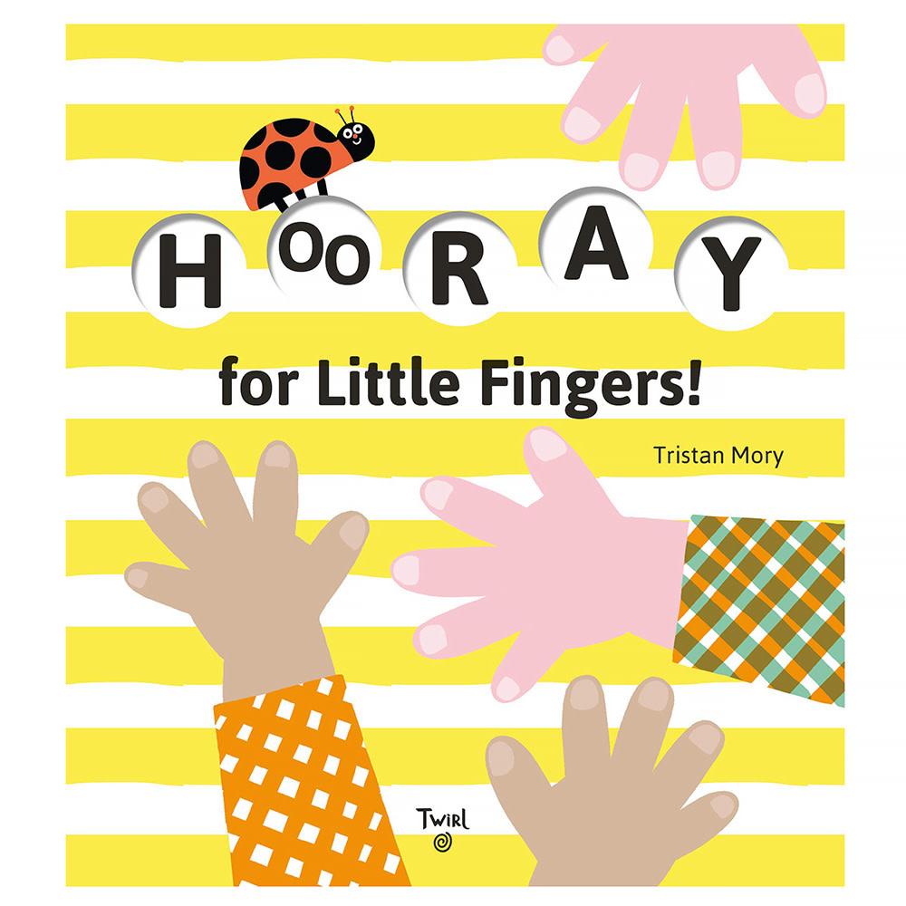 Hachette Hooray For Little Fingers