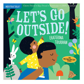 Workman Publishing Company Indestructibles: Let's Go Outside!