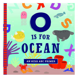Workman Publishing Company O Is For Ocean Board Book