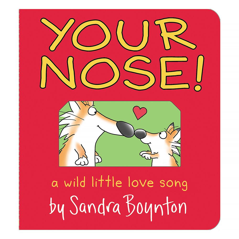 Workman Publishing Company Your Nose - Sandra Boyton