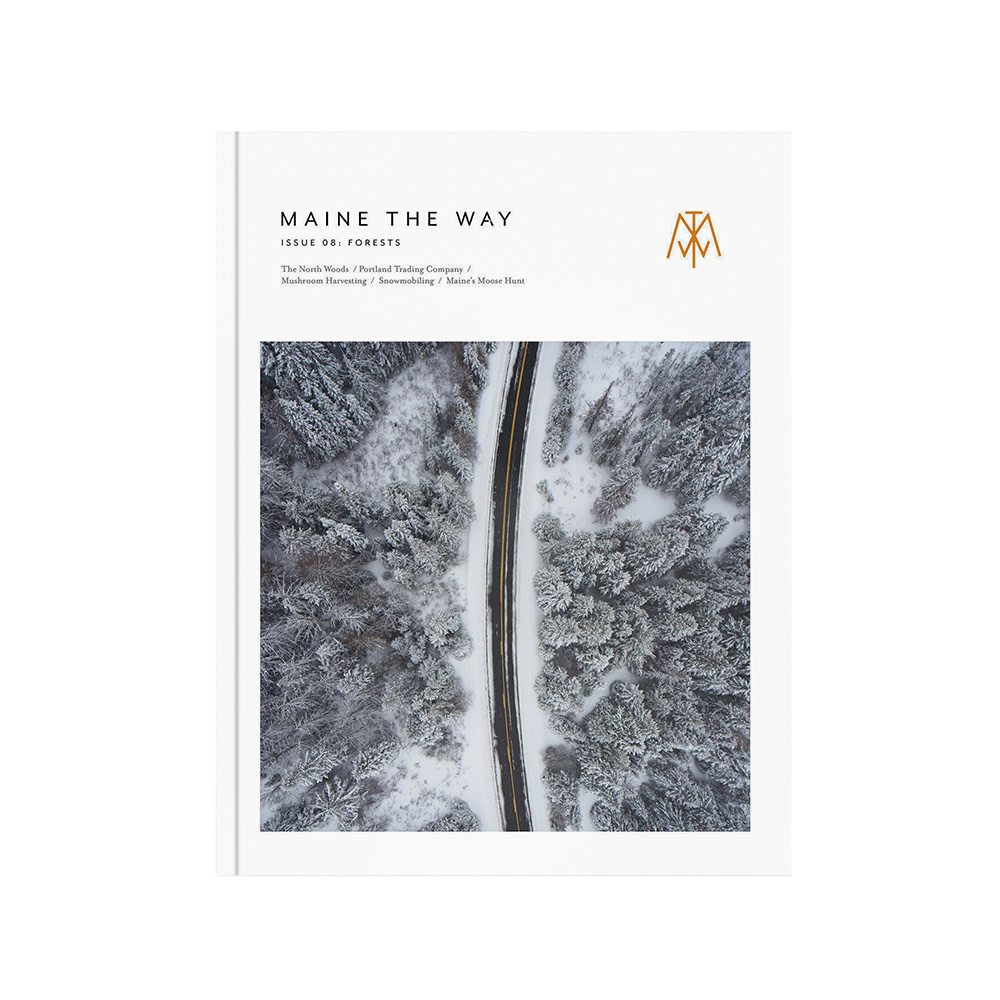 Maine the Way - Issue  8 - Forests