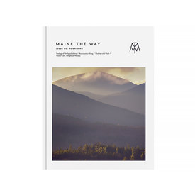 Maine the Way Maine the Way - Issue 5 - Mountains
