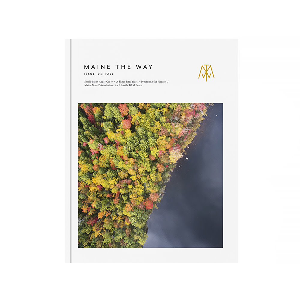 Maine the Way - Issue 4 - Fall