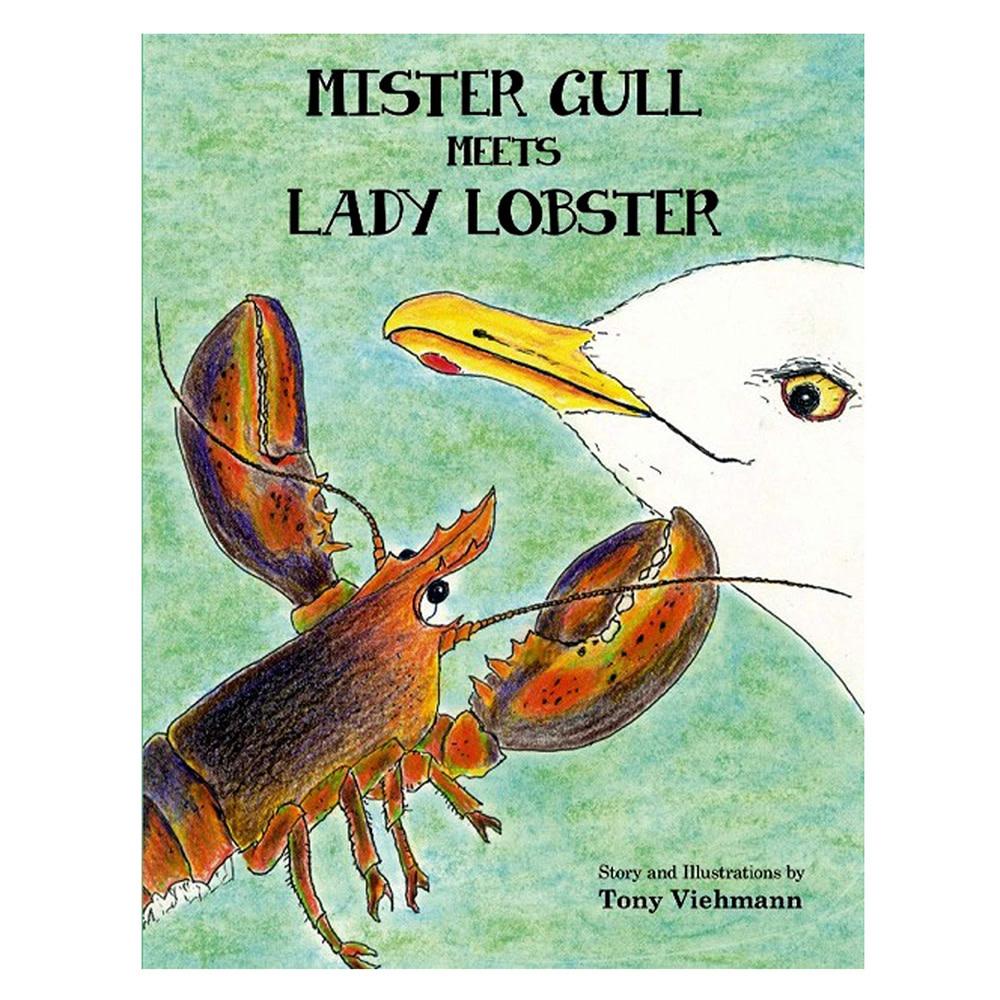 Tony Veihmann Mister Gull Meets Lady Lobster by Tony Viehmann