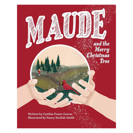 Cynthia Fraser Graves Maude and The Merry Christmas Tree
