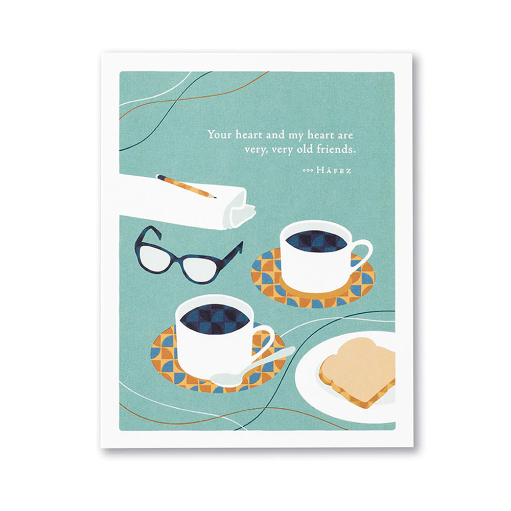 Love & Friendship Card - Your Heart and My Heart are Very Very Old Friends