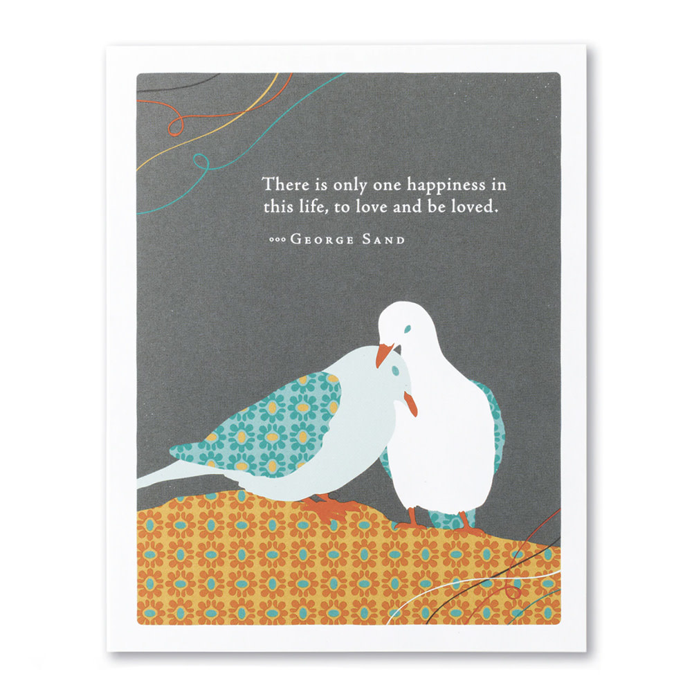 Anniversary  Card - There Is Only One Happiness